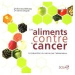 Les aliments contre le cancer