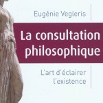 Eugenie Vegleris, la consultation philosophique